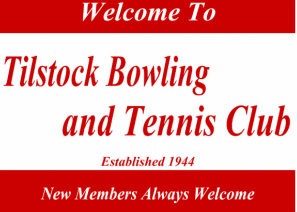 TILSTOCK BOWLING AND TENNIS CLUB